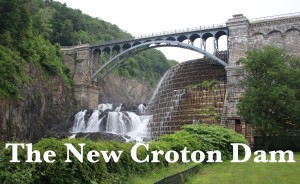 The New Croton Dam